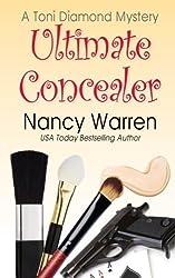 Ultimate Concealer, A Toni Diamond Mystery (Toni Diamond Mysteries) (Volume 2) by Nancy Warren (2014-05-20)