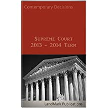 Supreme Court: 2013 - 2014 Term (Litigator Series) (English Edition)