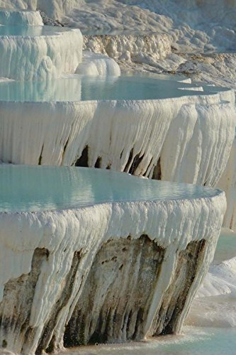 Awesome Terraced Mineral Hot Spring Pools in Pamukkale Turkey Journal: 150 Page Lined Notebook/Diary - Mineral Hot Springs