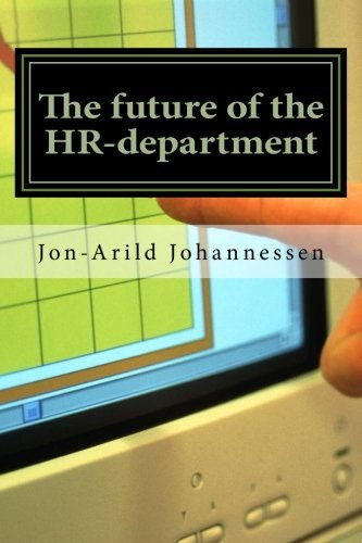 the-future-of-the-hr-department-new-functions-for-the-hr-department-by-phd-jon-arild-johannessen-pro