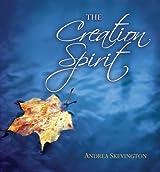 Creation Spirit: A Celebration of the Natural World Around Us
