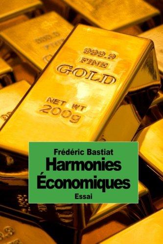 Harmonies Économiques par Frédéric Bastiat