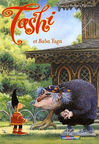 Tashi, Tome 5 : Tashi et Baba Yaga