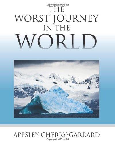 The Worst Journey in the World por Apsley Cherry-Garrard