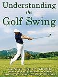 Understanding the Golf Swing (English Edition)