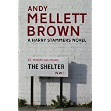 The Shelter: Volume 1 (The Harry Stammers Series)
