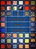 My Japanese paper collection (English Edition)