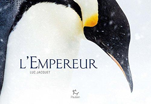 L'Empereur par Luc Jacquet