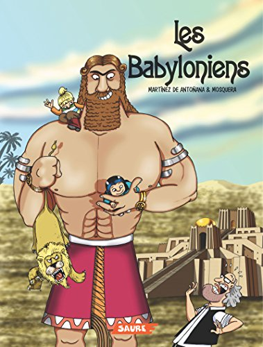 Les Babyloniens (French Edition)