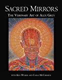 Image de Sacred Mirrors: The Visionary Art of Alex Grey
