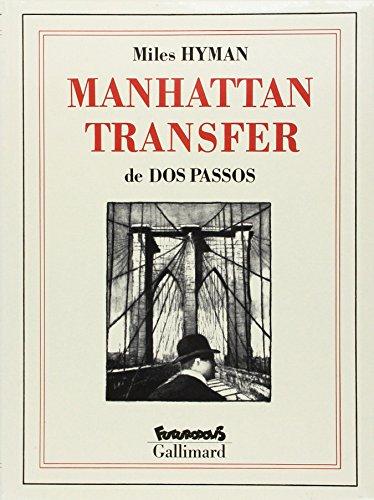 Manhattan Transfer par Miles Hyman