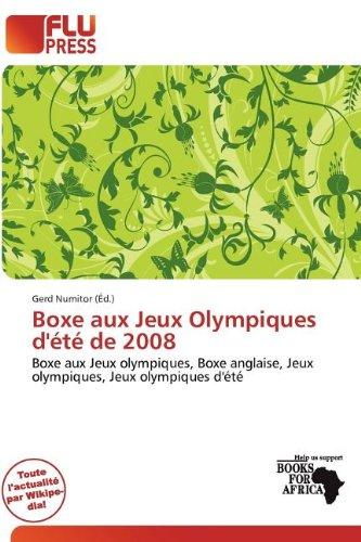 Boxe Aux Jeux Olympiques D' T de 2008