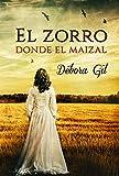 Libros Descargar PDF El zorro donde el maizal (PDF y EPUB) Espanol Gratis