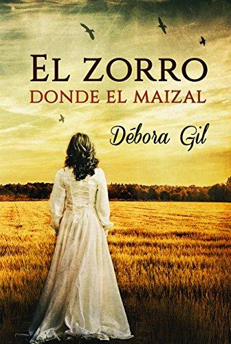 El zorro donde el maizal por Debora Gil