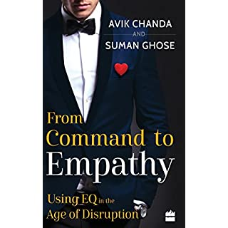 From Command to Empathy: Using EQ in the Age of Disruption (English Edition)
