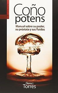 COÑO POTENS par Diana Junyent Torres