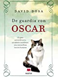 De guardia con Oscar/Making Rounds with Oscar
