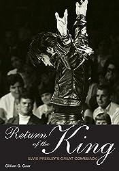 Return Of The King: Elvis Presley's Great Comeback (Genuine Jawbone Books) by Gillian G. Gaar (2010-05-15)