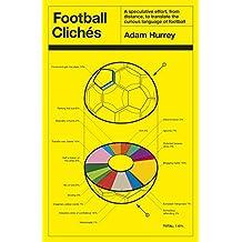 Football Clichés (English Edition)