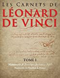 Les Carnets de Leonard de Vinci - Tome 1 : Manuscrit A