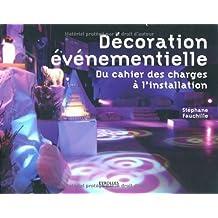 La décoration événementielle : Du cahier des charges à l'installation
