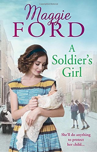 A Soldier's Girl by Maggie Ford (2016-06-16)