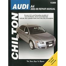 Audi A4 Sedan, Avant: 02-08 (Chiltons Total Car Care Repair Manual