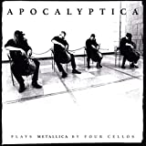 Apocalyptica: Plays Metallica (20th Anniversary Edition/Remast.) (Audio CD)