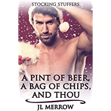 A Pint of Beer, a Bag of Chips, and Thou (English Edition)