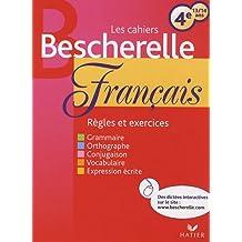 Les cahiers bescherelle français 4e : 13/14 ans