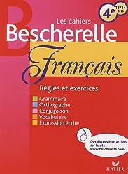 Les Cahiers Bescherelle: Francais 4e (13/14 Ans)