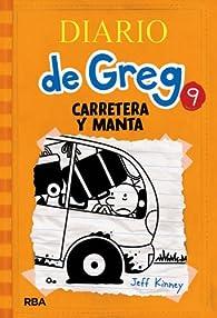 Diario de Greg 9: Carretera y manta par Jeff Kinney