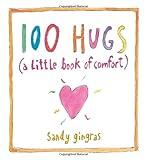 100 Hugs: A Little Book of Comfort