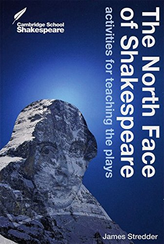 the-north-face-of-shakespeare-activities-for-teaching-the-plays-paperback