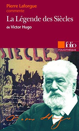 La Légende des Siècles de Victor Hugo (Essai et dossier)