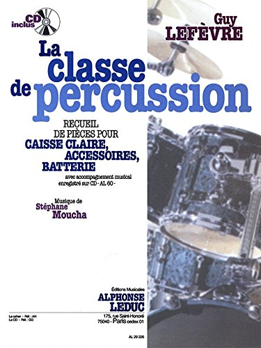 La Classe de percussion (Recueil de pieces)
