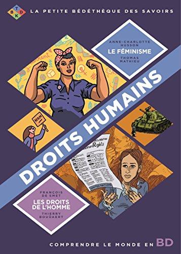Droits humains : Pack en 2 volumes : Le fminisme ; Les droits de l'homme