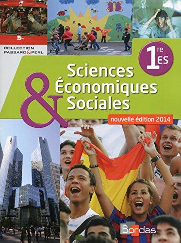 Sciences économiques et sociales 1re •ES * Coll...