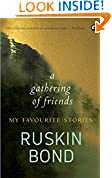#2: A GATHERING OF FRIENDS:MY FAVOURITE STORIES