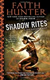Shadow Rites : A Jane Yellowrock Novel (Jane Yellowrock Novels)