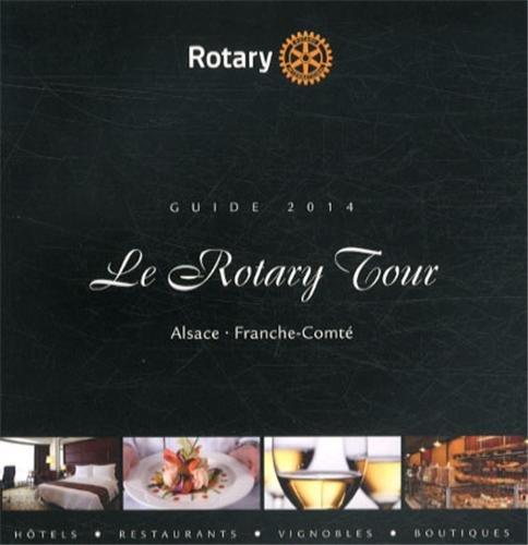 Le rotary tour d'Alsace et de Franche Comté 2013 2014