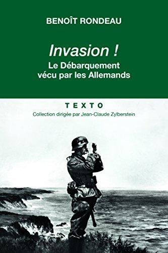 Invasion! Le débarquement vécu par les Allemands