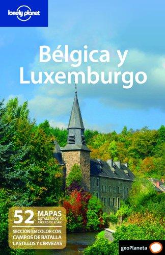 Bélgica y Luxemburgo 1 (Guías de País Lonely Planet)