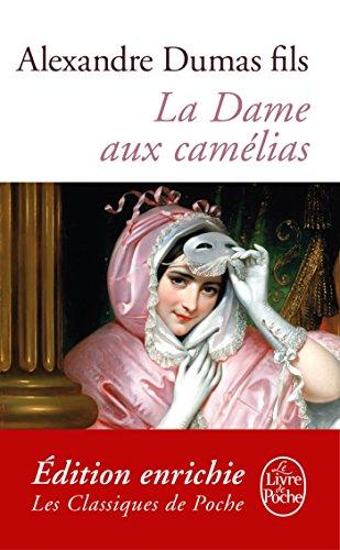 La Dame aux camélias (Classiques t. 2682) par Alexandre Dumas Fils