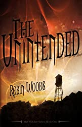 The Unintended (2nd Edition) (The Watcher Series: Book One 1) (English Edition)