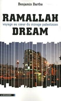 Ramallah Dream par [BARTHE, Benjamin]