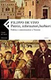 Image de Patrizi, informatori, barbieri. Politica e comunicazione a Venezia