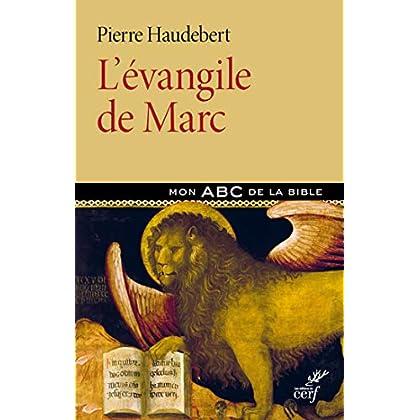 L'Evangile de Marc (Mon ABC de la Bible)