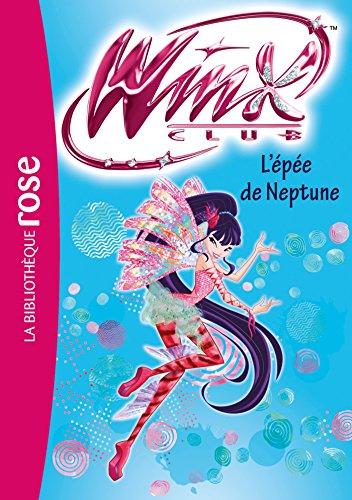 Winx Club 54 - L'épée de Neptune par Rainbow