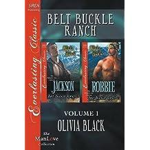 Belt Buckle Ranch, Volume 1 [Jackson: Robbie] (Siren Publishing Everlasting Classic ManLove) by Olivia Black (2014-11-11)